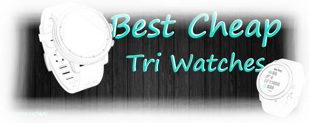 Best Cheap Tri Watches